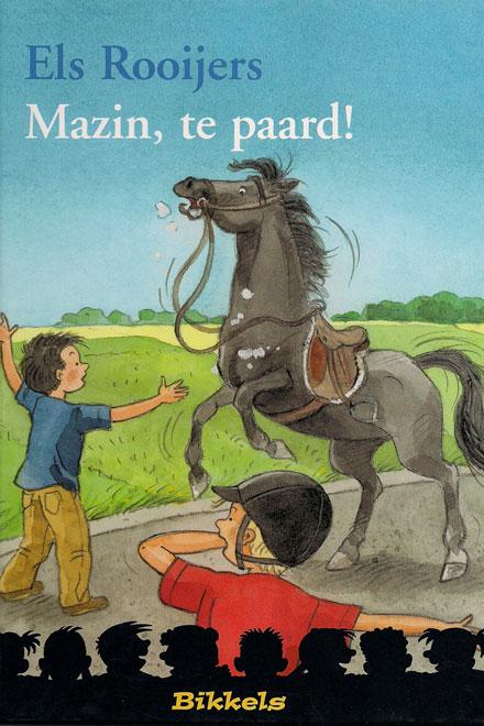 Mazin, te paard!